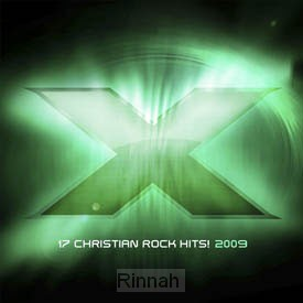 X 2009 - 17 Christian Rock Hits 2009 (CD
