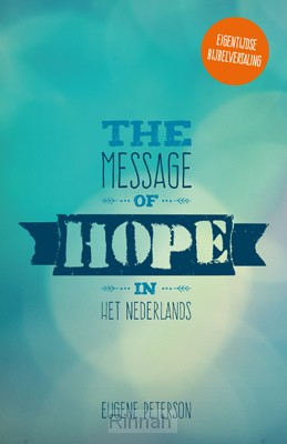 The message of hope in het nederlands