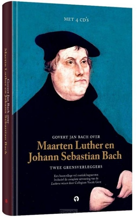 Govert Jan Bach over Luther en Bach